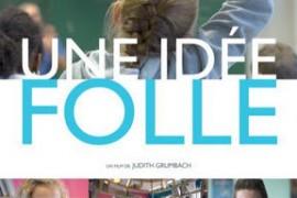 le documentaire 'Une Idée Folle», tourné à la MDE et dans 8 Changemaker School d'Ashoka!!