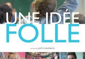 Bientôt, en avant première à Boulogne, le long métrage 'Une Idée Folle» produit par Ashoka!! On y sera!
