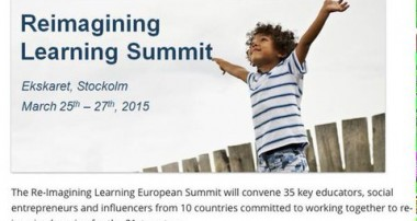 « La Minute de Véronique » – La Maison de L'Enfant, Ashoka's Changemaker School, s'investit au « Re-imagining Learning Summit » en Suède – 25-27 mars 2015
